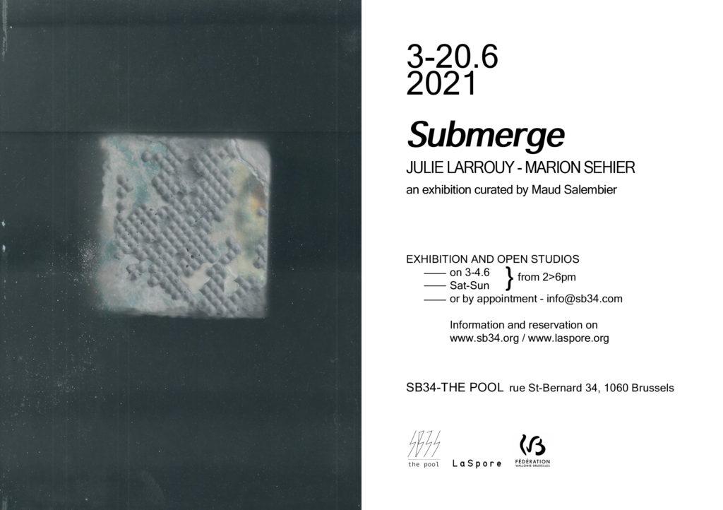 Submerge, exposition duo Julie Larrouy-Marion Séhier sous le commissariat de Maud Salembier(LaSpore)